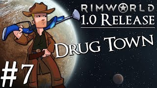 Rimworld 1 0 Vanilla No Mods | Drug Colony | Part 8 | The Malaria