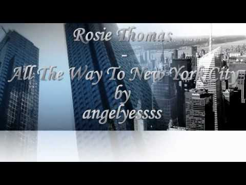 Rosie Thomas - All The Way To New York City