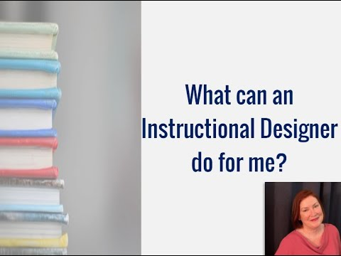 What Can An Instructional Designer Do For Me? - Episode 1: What ...