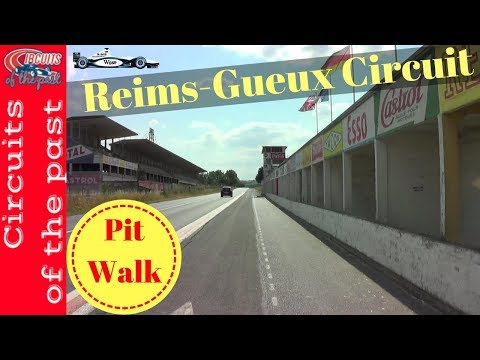 Reims-Gueux Circuit Pitwalk