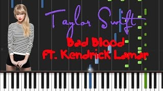Taylor Swift   Bad Blood Ft. Kendrick Lamar [Synthesia Tutorial]