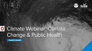 Webinar: Climate Change and Public Health