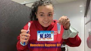 NLARO On The Road | Homeless Hygiene DYI