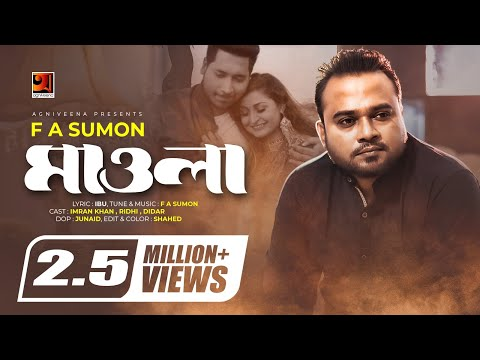 Download Mawla | by F A Sumon | New Bangla Song 2018 | Official Full Music Video | ☢☢ EXCLUSIVE ☢☢ HD Mp4 3GP Video and MP3