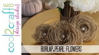 How To Make Looped Burlap Flowers + Bonus Tablescaping Ideas