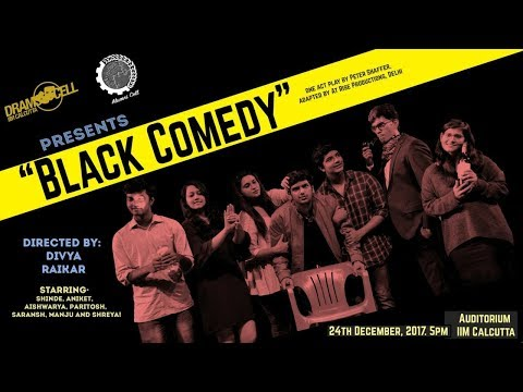 BLACK COMEDY | Reminiscence Play 2017 | IIM Calcutta