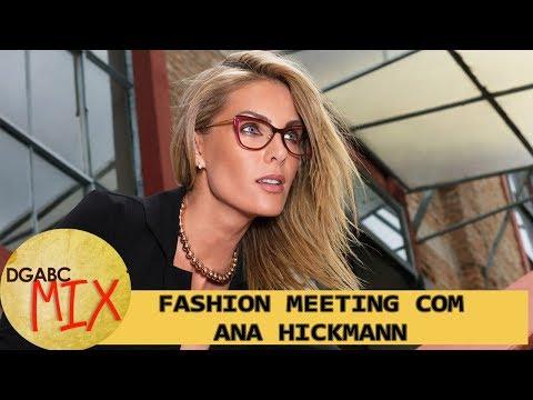DGABC Mix traz bate-papo com Ana Hickmann e estilistas