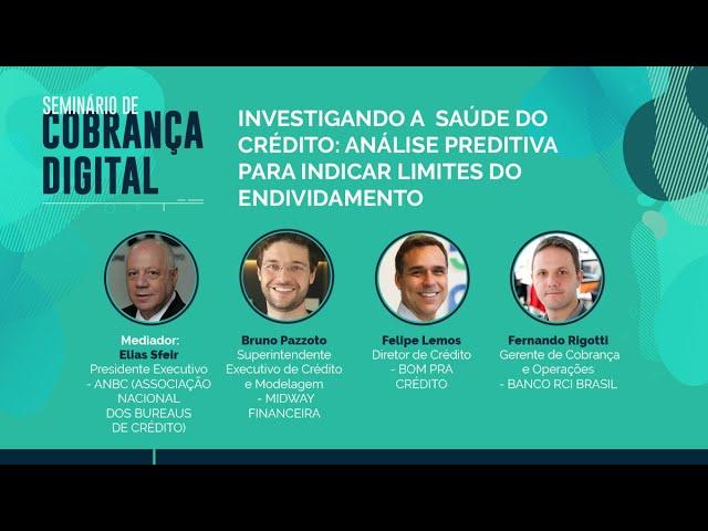 Seminário de Cobrança Digital: Investigando a saúde do crédito