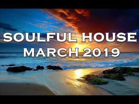 SOULFUL HOUSE MARCH 2019