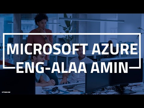‪01-Microsoft Azure (Cloud Computing) By Eng-Alaa Amin | Arabic‬‏