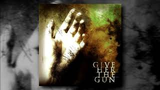Give Her the Gun - Self Titled [FULL EP]