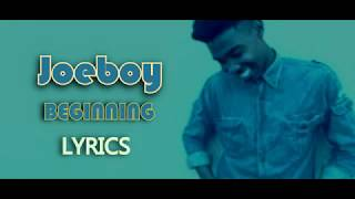 JOEBOY BEGINNING Lyrics Video