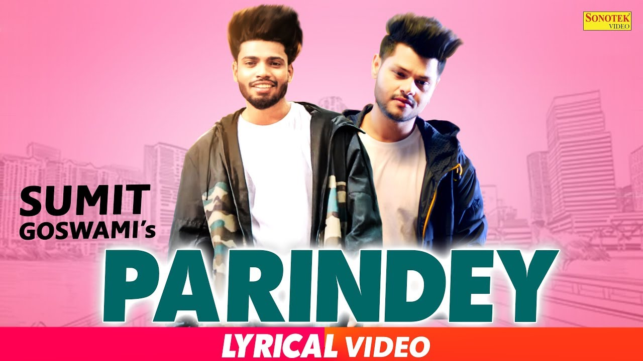 Se Udne Parindey Lyrical Song - SUMIT GOSWAMI  SHANKY   New Haryanvi Songs Haryanavi 2019  SONOTEK Video,Mp3 Free Download