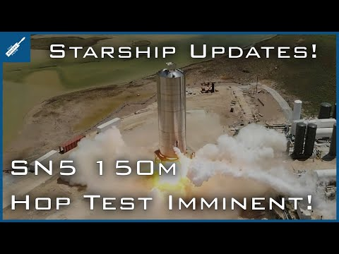 SpaceX Starship Updates! SN5 150m Hop Imminent, SN5 Static Fire & Crew Dragon Return! TheSpaceXShow