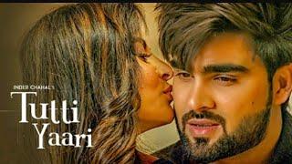 Tutti Yaari   Inder Chahal   New djpunjab song 2018 top 20 song djpunjab 2018 whatsapp status video