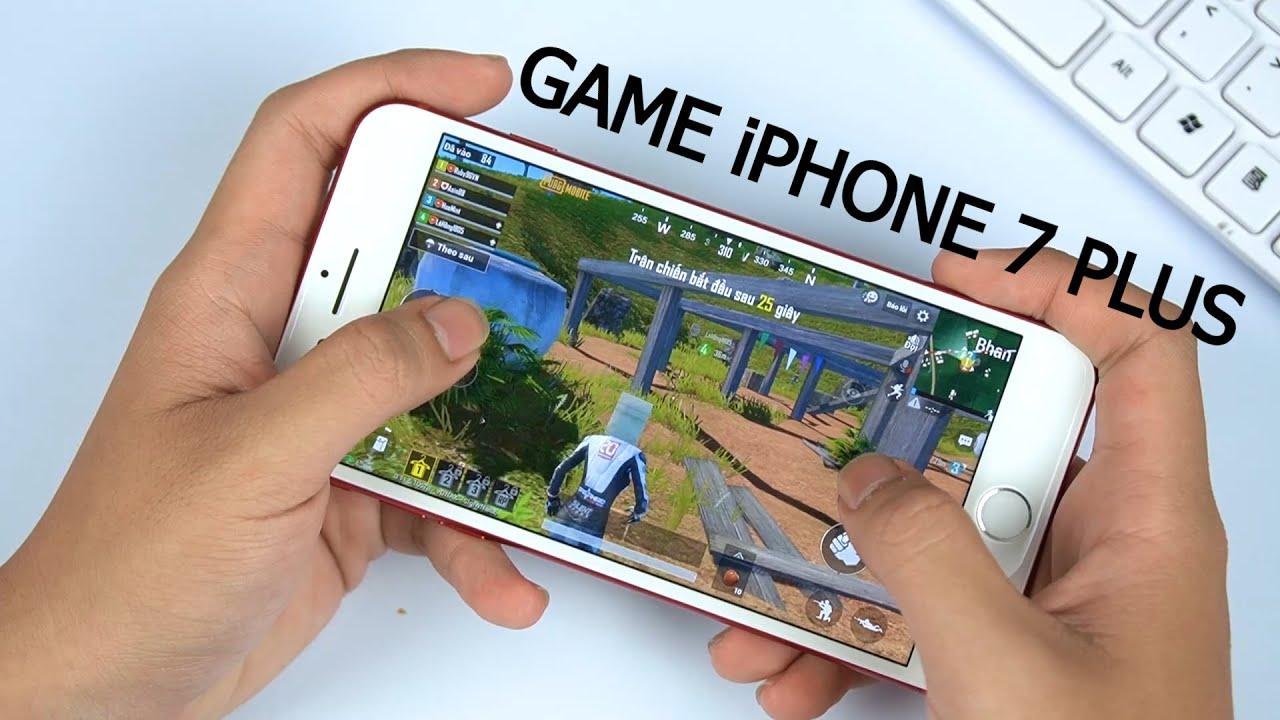 iPhone 7 Plus - Chiến thần chơi game tầm giá 8 triệu