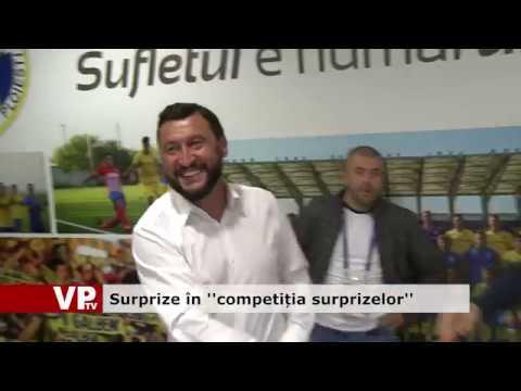 """Surprize în """"competiția surprizelor"""""""