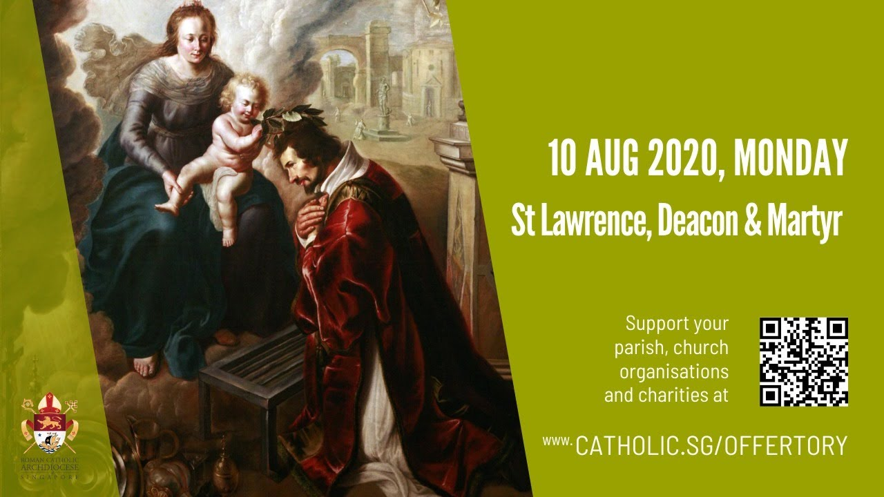 Catholic Monday Mass 10th August 2020 Online – St Lawrence, Deacon & Martyr