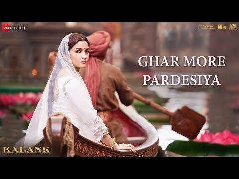 Ghar More Pardesiya - Kalank | Varun | Alia | Madhuri | Pritam | Amitabh | Abhishek