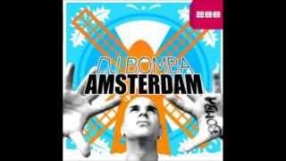 DJ Bomba - Amsterdam