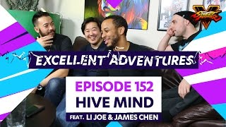 HIVE MIND ft. LI Joe & James Chen! The Excellent Adventures of Gootecks & Mike Ross Ep. 152 (SFV S2)