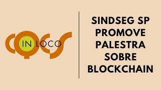 Sindicato promove palestra sobre Blockchain