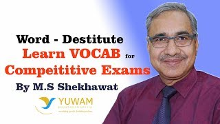 DESTITUTE | Yuwam | High Level Vocab | English | Man Singh Shekhawat | Vocab for Competitive Exams