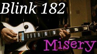 Blink 182 - Misery Guitar Cover