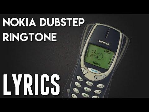 [LYRICS] Nokia Ringtone (Dubstep Remix)