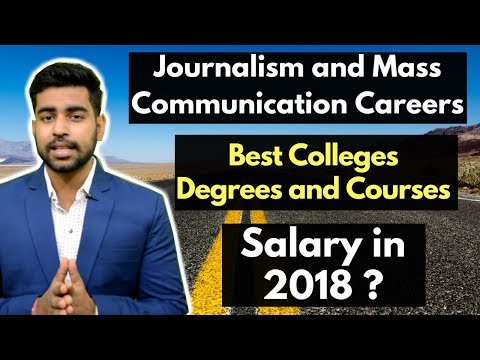 Journalism And Mass Communication Careers In 2018 | After 12th | After Graduation | Salary | Scope Mp3
