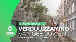 Stad in transitie | Aflevering 2 | Verduurzaming van gebouwen
