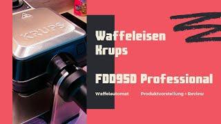 Waffeleisen KRUPS professional FDD9 | Waffelautomat | dicke belgische Waffeln | pro | Rezept Waffel