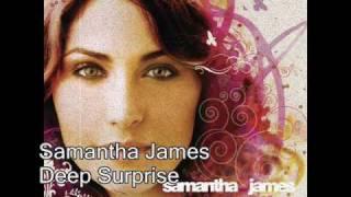 Samantha James 'Deep surprise'