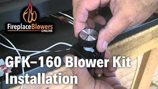 GFK-160 Fireplace Blower Fan Kit Installation