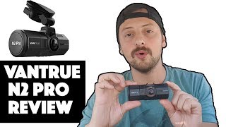 VanTrue N2 Pro Dash Cam - Review for Uber Drivers
