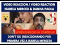 Isabela Moner & Danna Paola - Don't Go - Video Reaccion