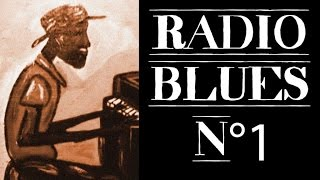 Radio Blues N°1 - Definitive Blues on Radio Blues N°1