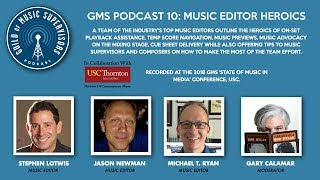GMS Podcast 10: Music Editor Heroics