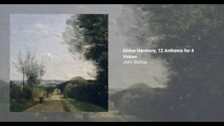 Divine Harmony, 12 Anthems for 4 Voices