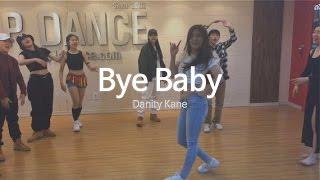 Bye Baby - Danity Kane / 강남 LP댄스학원 한양대,연세대 합격자