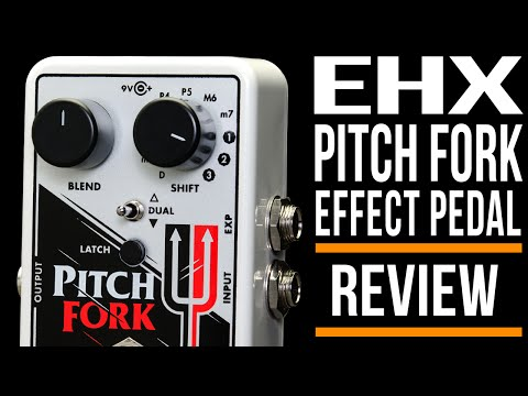 Electro-Harmonix Pitch Fork Pedal Guitar Effects | Review