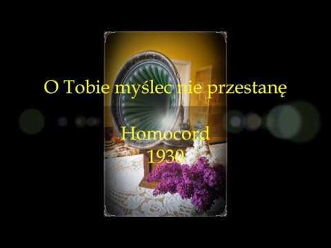 POLISH TANGO O TOBIE MYŚLEĆ  NIE PRZESTANĘ- STANISŁAWA NOWICKA 1930!