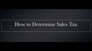 How to Determine Sales Tax
