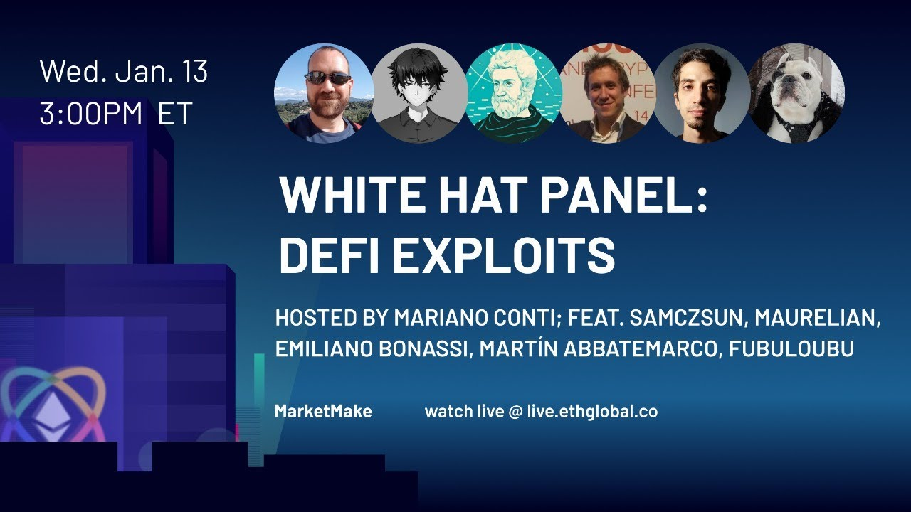 White Hat Panel: DeFi Exploits