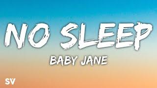 Baby Jane - NO SLEEP (Lyrics) - YouTube