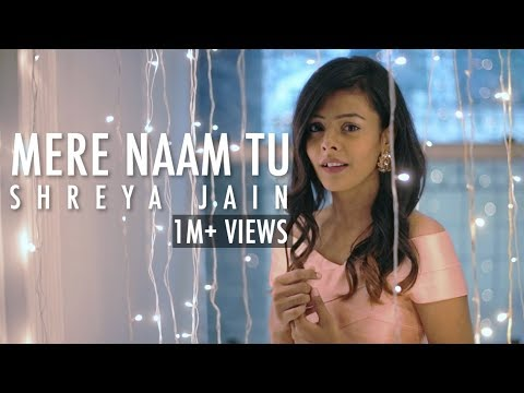 Download Mere Naam Tu   Zero   Female Cover   Shreya Jain   ft. Vivart   Team Fotilo Feller HD Mp4 3GP Video and MP3