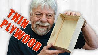 Woodworking with Thin Plywood, like Baltic Birch Plywoods