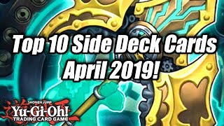Yu-Gi-Oh! Top 10 Side Deck Cards for the April 2019 Format!