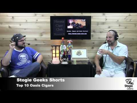 Stogie Geeks Shorts - Top Ten Readily Available Oasis Rated Cigars