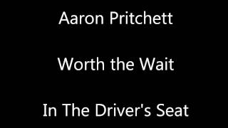 Aaron Pritchett - Worth the Wait